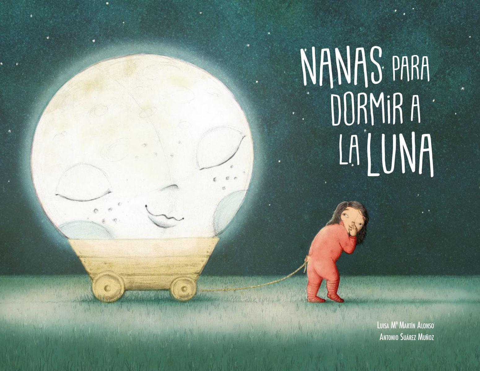 Cubierta del libro Nanas para dormir a la Luna