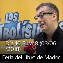 Fotos del día 10 FLM18 (03/06/2018)