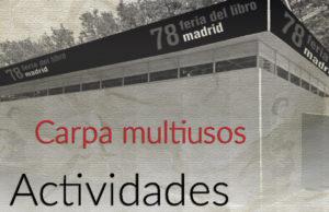 Encuentro con autores y narradores del audiolibro @ Carpa Multiusos
