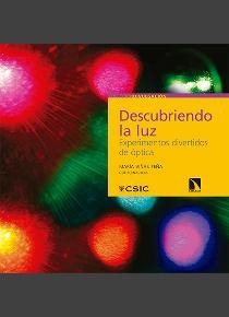 Descubriendo la luz. Experimentos divertidos de óptica. CSIC @ Pabellón infantil | Madrid | Comunidad de Madrid | España
