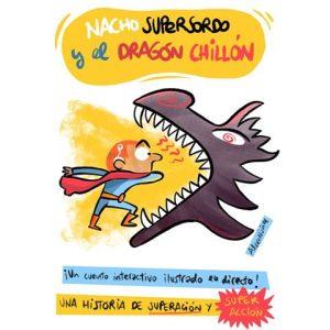 Nacho supersordo y el dragón chillón @ Pabellón infantil