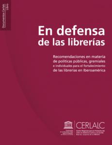 Presentación de 'En defensa de las librerías (CERLALC) @ Pabellón Bankia de Actividades Culturales