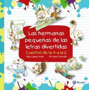 Las hermanas pequeñas de las letras divertidas @ Pabellón infantil | Madrid | Comunidad de Madrid | España