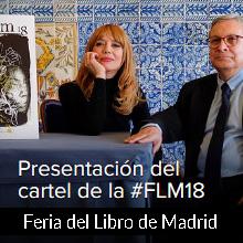 Presentación del cartel de la #FLM18. Paula Bonet y Manuel Gil